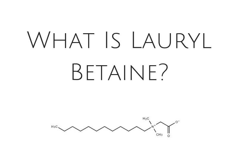 What Is Lauryl Betaine