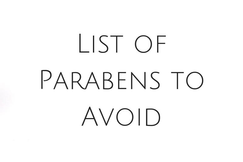 List of Parabens to Avoid